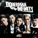 ♯PRLG/DOBERMAN INFINITY[CD]通常盤【返品種別A】
