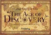 """【送料無料】[枚数限定][限定版]TrySail First Live Tour""""The Age of Discovery""""(初回生産限定盤)/TrySail[Blu-ray]【返品種別A】"""