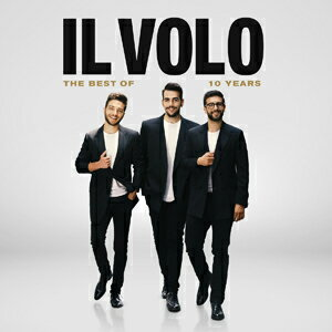 【送料無料】10 YEARS - THE BEST OF (CD+DVD)【輸入盤】/IL VOLO[CD+DVD]【返品種別A】