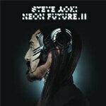 【送料無料】NEON FUTURE II【輸入盤】▼/STEVE AOKI[CD]【返品種別A】