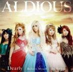 [枚数限定][限定盤]die for you/Dearly/Believe Myself(ミニフォトブック付限定盤C)/Aldious[CD]【返品種別A】