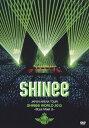 【送料無料】JAPAN ARENA TOUR SHINee WORLD 2013〜Boys Meet U〜/SHINee[DVD]【返品種別A】