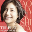 【送料無料】THE BEST 〜10 years story...