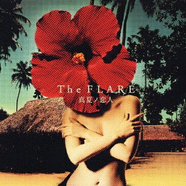 真夏ノ恋人/The FLARE[CD+DVD]【返品種別A】