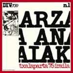 チャラパルラ 1975年9月〜バスクの響き/アルツァ・アナイアク[CD][紙ジャケット]【返品種別A】