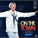 【送料無料】『ON THE TOWN』ミュージカルナンバー/宝塚歌劇団月組[CD]【返品種別A】