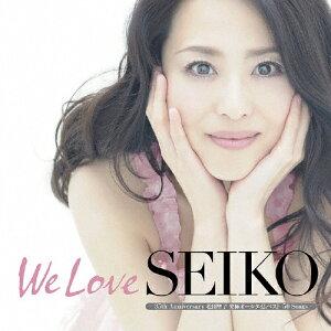 【送料無料】[枚数限定][限定盤]We Love SEIKO -35th Anniversary 松田聖子究極オールタイムベ...