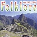 【送料無料】<COLEZO!TWIN>フォルクローレ/オムニバス[CD]【返品種別A】【smtb-k】【w2】