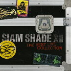 【送料無料】SIAM SHADE XII 〜The Best Live Collection〜/SIAM SHADE[CD]【返品種別A】