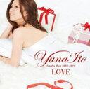 【送料無料】LOVE~Singles Best 2005-2010~/伊藤由奈[CD]通常盤【返品種別A】【smtb-k】【w2】