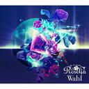 【送料無料】[限定盤]Wahl【Blu-ray付生産限定盤】/Roselia[CD+Blu-ray]【返品種別A】