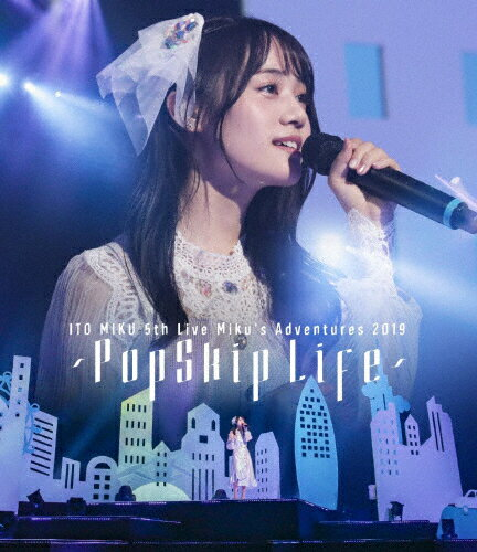 邦楽, その他 ITO MIKU 5th Live Mikus Adventures 2019 PopSkip LifeBlu-rayA