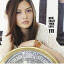 【送料無料】HOW CRAZY YOUR LOVE/YUI[CD]通常盤【返品種別A】【smtb-k】【w2】