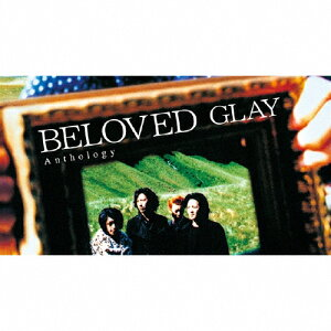 【送料無料】BELOVED Anthology/GLAY[CD+DVD]【返品種別A】