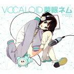 VOCALOID 夢眠ネム/オムニバス[CD]【返品種別A】