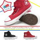 【あす楽】コンバース CONVERSE チャイルドオールスター N ストリートパッド V-1 MID 子供スニーカー 子供靴 マジック式 カップインソール