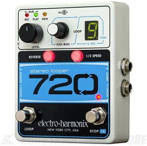 ElectroHarmonix720StereoLooper《エフェクター/ステレオルーパー》【送料無料】【ご予約受付中】