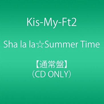 【中古】Sha la la☆Summer Time(通常盤)/Kis-My-Ft2