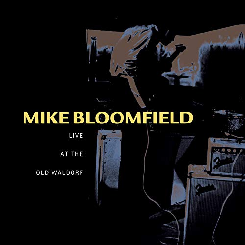 CD, その他 Live at the Old WaldorfMike Bloomfield