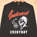 WHOLENINE [ホールナイン] ロンTWLT001-BBTD2 SMOKE WEED EVERYDAY LONG SLEEVE T-SHIRT