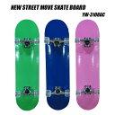 """NEW STREET MOVE スケートボード 31"""" ベーシック サイズ:(長さ約80cm 幅20.cm)YW-3108ACスケートボード スケボー コンプリート 格安スケボーあす楽"""