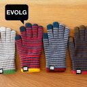 【メール便送料無料】エヴォログ EVOLG スマホ用 手袋