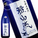 雅山流 影の伝説 夢錦 純米吟醸酒 1800ml