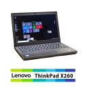LENOVO / ThinkPad X260 / ノートパソコン / 12.5インチ【中古】