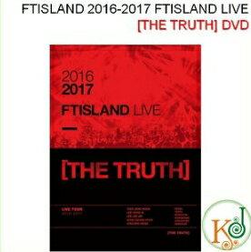 【K-POP DVD・予約・生写真】 FTISLAND 2016-2017 FTISLAND LIVE [THE TRUTH]+フォトブック/DVD