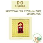 【K-POPCD・送料無料・代引不可・予約・生写真】CNBLUE(シーエヌブルー)JUNGYONGHWA1stMINISPECIAL「DODISTURB」/チョン・ヨンファ(8804775081958-1)