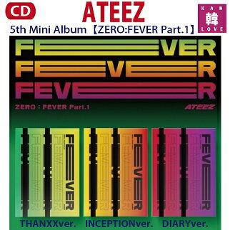 韓国(K-POP)・アジア, 韓国(K-POP) ATEEZ 5th Mini Album ZEROFEVER Part.1 CD(8809704415736-01)