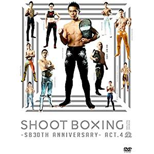 格闘技・武道, その他 SHOOT BOXING 2015 SB30th Anniversary act.43