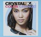 Color Change!(初回生産限定)/Crystal Kay[新品]