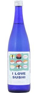 ☆【日本酒】天吹(あまぶき)辛口純米酒ILOVESUSHI720ml※クール便発送
