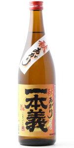 【日本酒】一本義(いっぽんぎ)純米無濾過生原酒あらばしり720ml