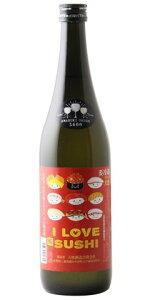 ☆【日本酒】天吹(あまぶき)ILOVESUSHI辛口純米酒大漁720ml※クール便発送