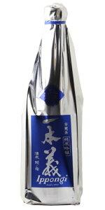 ☆【日本酒/夏酒】一本義(いっぽんぎ)辛爽系純米吟醸生酒720ml※クール便発送