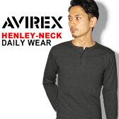 【2枚以上で10%OFFクーポン対象】送料無料 AVIREX アビレックス ヘンリーネック ロングスリーブ Tシャツ avirex アヴィレックス