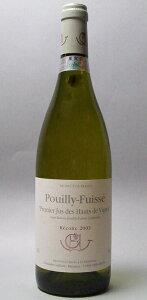 ギュファン・エナン プイィ・フュイッセ・ジュデオード・ヴィーニュ [2003] 白 750ml ワイン ...