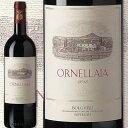 オルネッライア 2013【イタリア】【赤ワイン】【750ml】【フルボディ】【辛口】