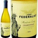ザ・フェデラリスト・シャルドネ 2016【白ワイン】【アメリカ】【750ml】【カリフォルニア】【90点】【Federalist】