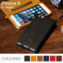 iPhone6 iPhone6s ケース 本革 GALGANO ガルガーノ 手帳型 【 スマホケース iphone6s 手帳 アイフォン6 iPhoneケース 本革ケース iPhone 6 レザーケース カバー ブランド 】