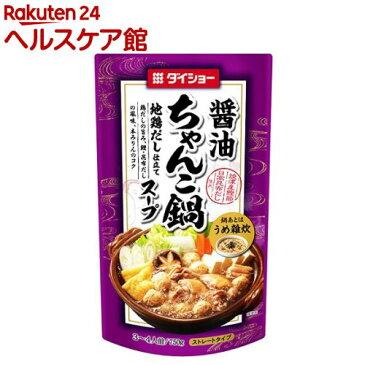 ダイショー ちゃんこ鍋スープ 醤油味(750g)