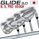 ポイント10倍 PING 販売実績NO.1 PING ピン ゴルフ GLIDE 3.0 グライド 3.0 ウェッジ N.S.PRO 950GH右用 左用(レフティー)あり 日本仕様 ゴルフクラブ 右利き 左利き