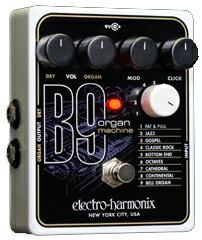 60年代のオルガンをエミュレートしたelectro-harmonix B9 Organ Machine【再入荷! ポイント6倍...