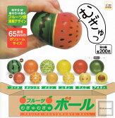 【コンプリート】フルーツむぎゅむぎゅボール ★全6種セット