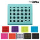 NIXON THE MINI BLASTER (10色展開)(ニクソン ザ・ミニ ブラスター) 【Kinetics】【スピーカー】【ポータブルワイヤレス】【Bluetooth】【メーカー2年間保証】CRYOVR【sale0123】
