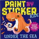 PAINT BY STICKER KIDS UNDER THE SEA/バーゲンブック{シールブック3 Import 洋書 児童洋書 児童 子供 こども 英語 えいご}