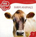 my world FARM ANIMALS/バーゲンブック{Import1 洋書 児童洋書 児童 子供 こども 英語 えいご}