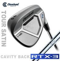 ●クリーブランドゴルフRTX-3CAVITYBACKツアーサテンウェッジ[日本仕様]N.S.PRO950GHスチールシャフト